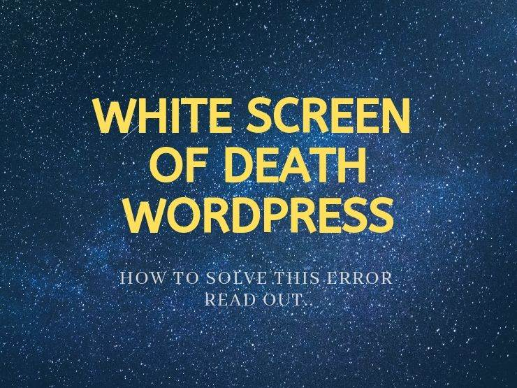 White Screen of Death WordPress