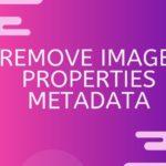 remove image properties metadata