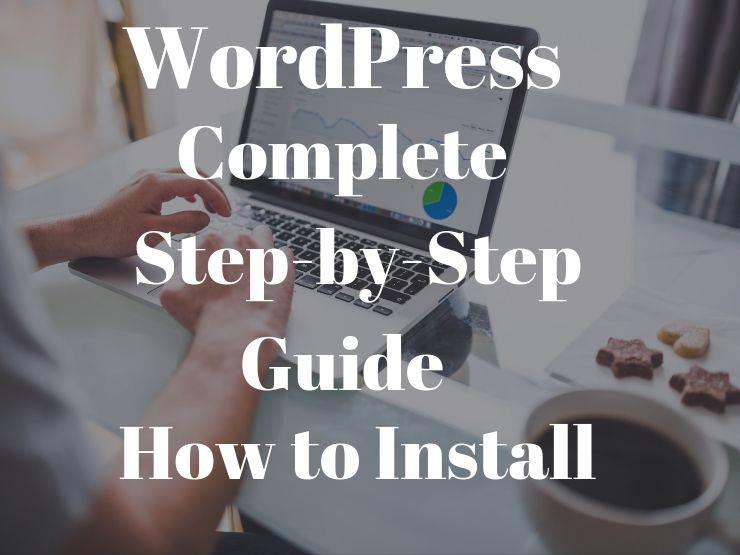 WordPress complete step by step guide