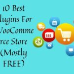 10 Best Plugins For WooCommerce Store (Mostly FREE)