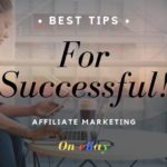 Best Tips for Successful Affiliate Marketing on eBay