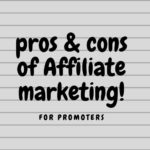 Pros and Cons of Affiliate Marketing for Promoters