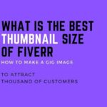 What is the Best Thumbnail size of Fiverr