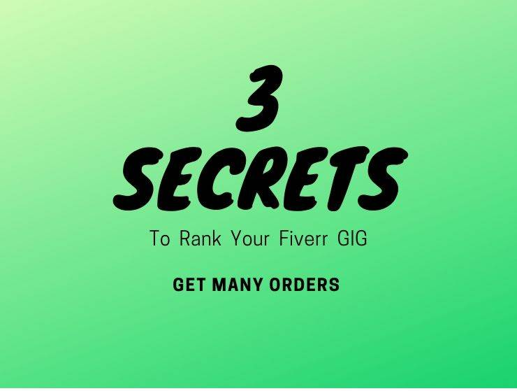 3 secrets to rank your Fiverr GIG