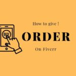 How to give an order on Fiverr