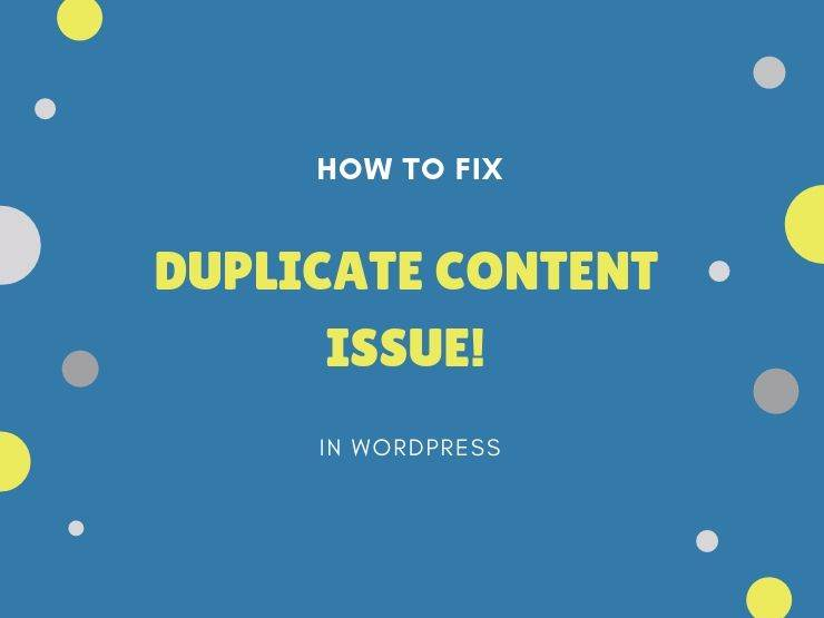 How to fix duplicate content issue in WordPress