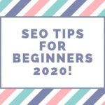 Quick SEO Tips For Beginners 2020