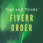 Tips and tricks to take an order on fiverr