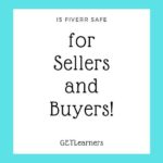 Is Fiverr safe for Sellers and Buyers