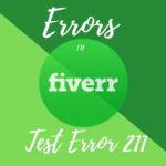 Fiverr test error 211